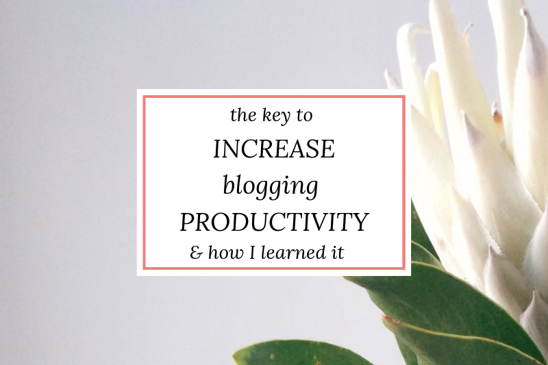 white flower with text overlay the key to increase blogging productivity and how I learned it