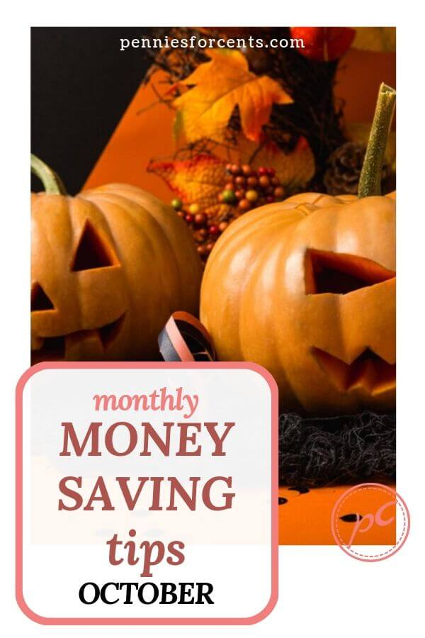 Jack o' lanterns with text overlay 'monthly money saving tips October'