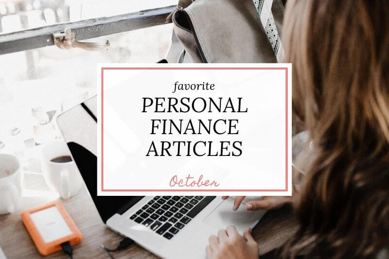 "girl on laptop with text overlay ""favorite personal finance articles October"""