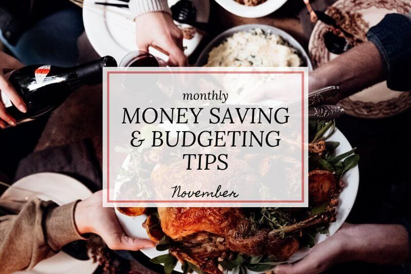 turkey feast with text 'monthly money-saving guide & budgeting tips November'