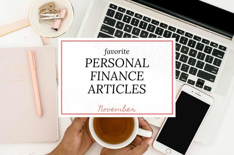 "work surface with text overla ""favorite personal finance articles November"""