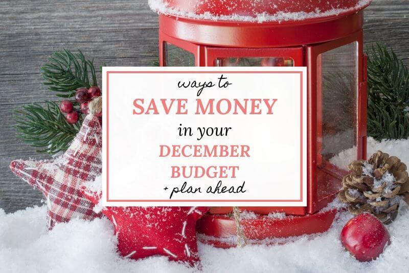 ways to save money in your December budget