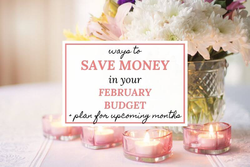 Monthly Budget February